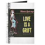 Love is a Grift Journal