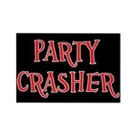 Party Crasher Rectangle Magnet