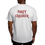 Party Crasher Light T-Shirt