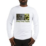 Living Loving Logging Long Sleeve T-Shirt