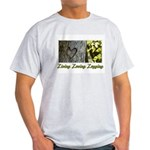 Living Loving Logging Light T-Shirt