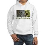 Living Loving Logging Hooded Sweatshirt