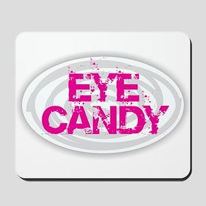 Eye Candy Mousepad