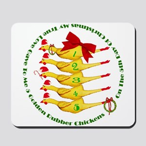 5 Rubber Chickens Mousepad