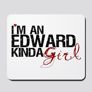 Edward Kinda Girl Mousepad