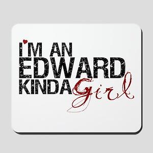 Edward Kinda Girl Mousepad