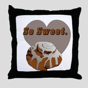 So Sweet Throw Pillow