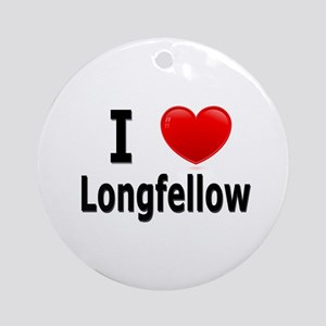 I Love Longfellow Ornament (Round)