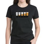 Can You Beer Me Now? Women's Dark T-Shirt
