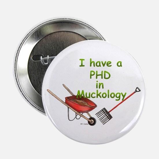 """PHD Muckology 2.25"""" Button"""