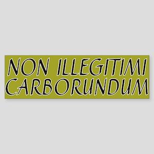 illegitimi Bumper Sticker