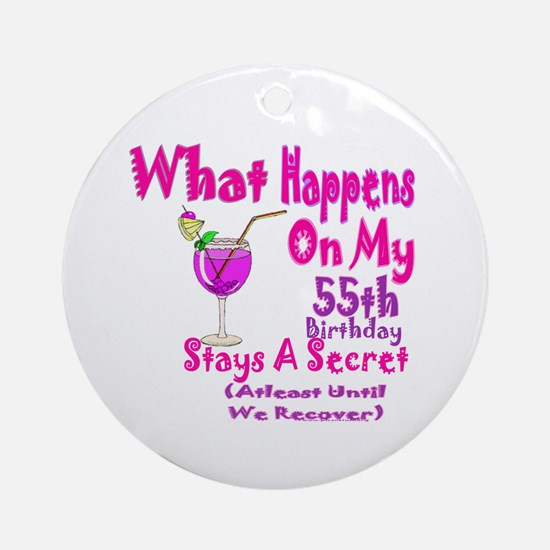 What happens on my 55th Birth Ornament (Round)