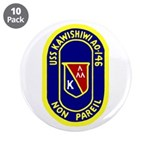 "USS Kawishiwi (AO 146) 3.5"" Button (10 pack)"
