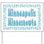 Minneapolis Minnesnowta Yard Sign