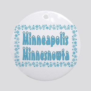 Minneapolis Minnesnowta Ornament (Round)