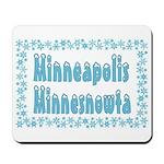 Minneapolis Minnesnowta Mousepad