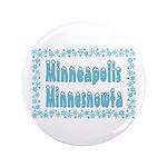 """Minneapolis Minnesnowta 3.5"""" Button"""
