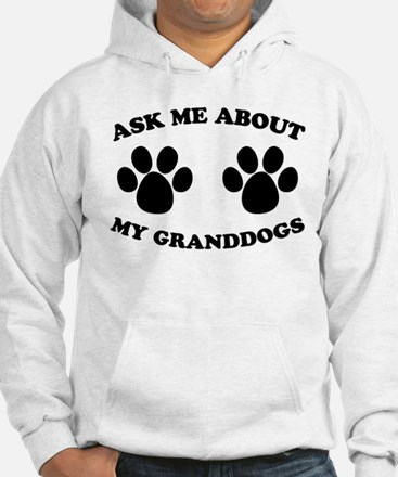 Ask About Granddogs Hoodie