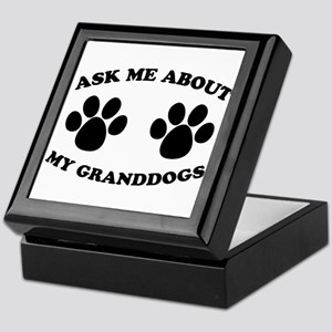 Ask About Granddogs Keepsake Box