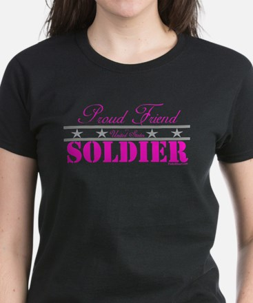 Proud Friend of a Soldier Women's Dark T-Shirt
