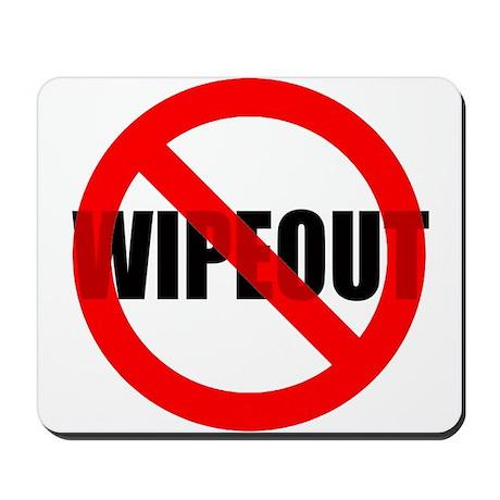 NO Wipeout Mousepad
