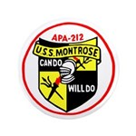 "USS Montrose (APA 212) 3.5"" Button (100 pack)"