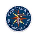 "USS Monrovia (APA 31) 3.5"" Button"
