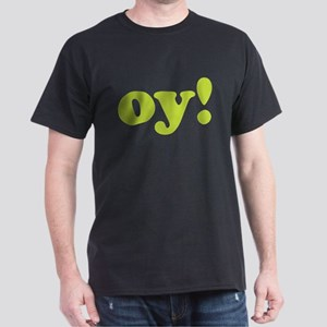 oy! Dark T-Shirt