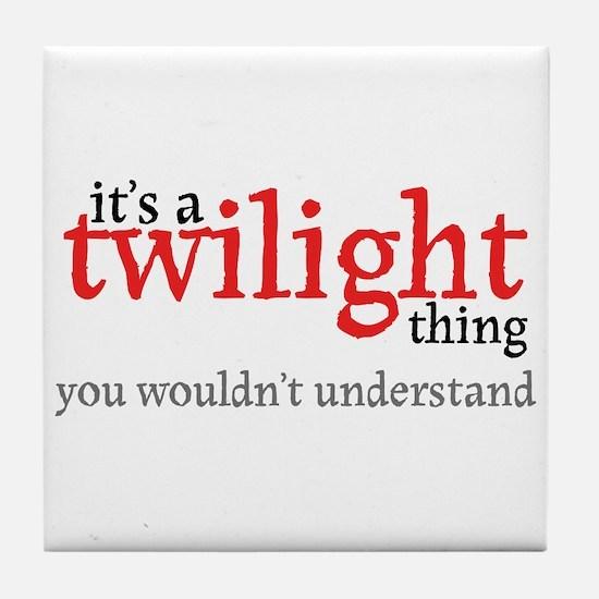 Twilight Thing Tile Coaster