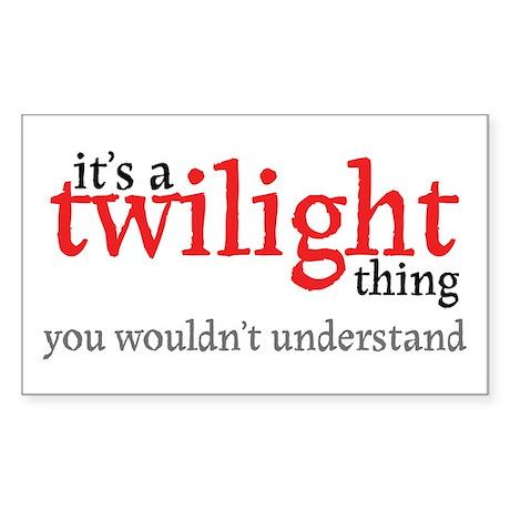 Twilight Thing Rectangle Sticker