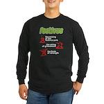 FESTIVUS™! Long Sleeve Dark T-Shirt