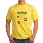 FESTIVUS™! Yellow T-Shirt