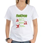 FESTIVUS™! Women's V-Neck T-Shirt