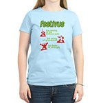 FESTIVUS™! Women's Light T-Shirt