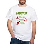 FESTIVUS™! White T-Shirt