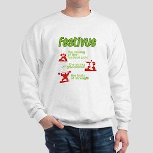 FESTIVUS™! Sweatshirt