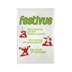 FESTIVUS™! Rectangle Magnet