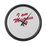 I am mistress #9 Large Wall Clock