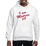 I am mistress #9 Hooded Sweatshirt