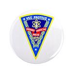 """USS Proteus (AS 19) 3.5"""" Button"""