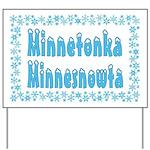 Minnetonka Minnesnowta Yard Sign