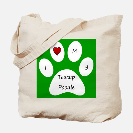 Green I Love My Teacup Poodle Tote Bag