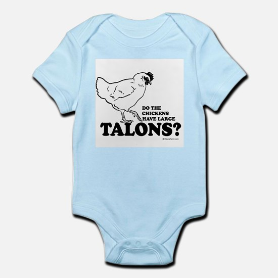 Do the chickens have large talons? Infant Creeper