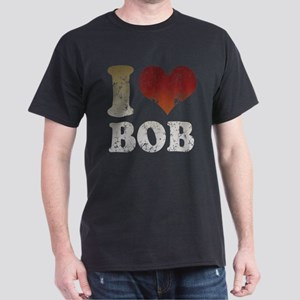 I Love Bob Dark T-Shirt