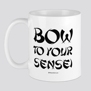 Bow to your sensei ~  Mug