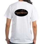 Expect Miracles White T-Shirt