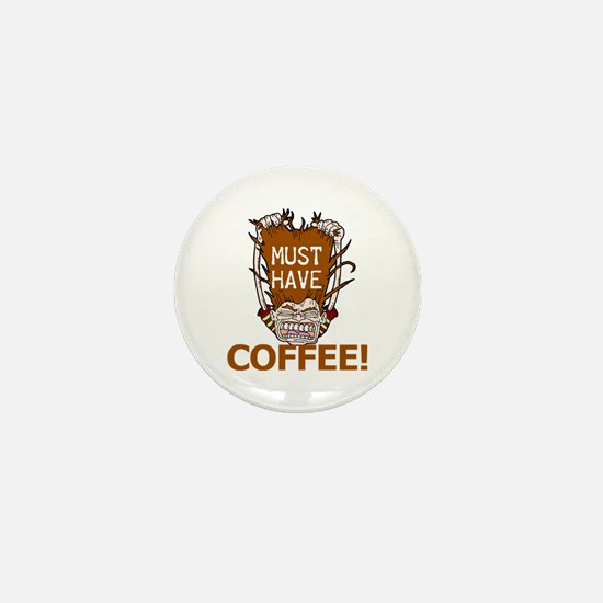 Must Have Coffee Mini Button