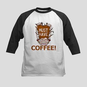 Must Have Coffee Kids Baseball Jersey