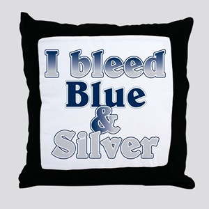 I Bleed Blue and Silver Throw Pillow