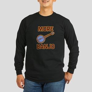 More Banjo Long Sleeve Dark T-Shirt